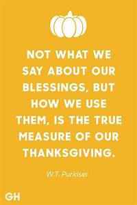 15 Best Thanksgiving Quotes - Inspirational and Funny ...