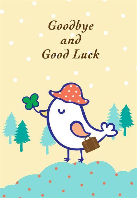 printable goodbye  good luck greeting card