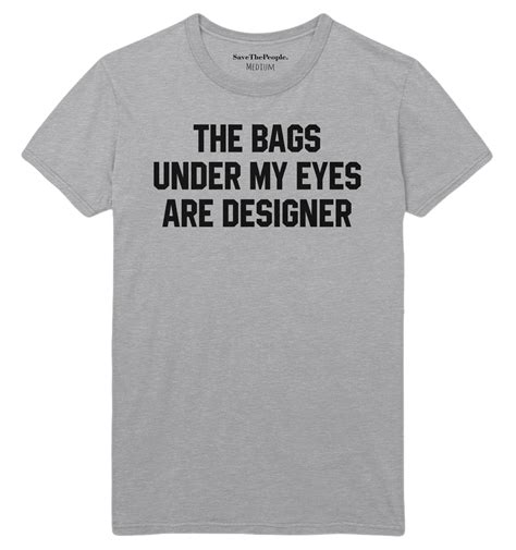 the bags my are designer shirt the bags my are designer t shirt save the