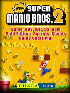 New Super Mario Bros 2 Game 3ds Wii Ds Rom Gold