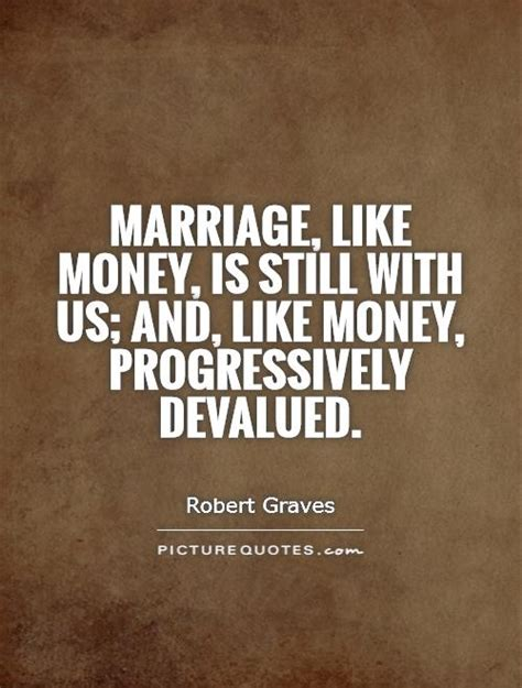 Married To The Money Quotes