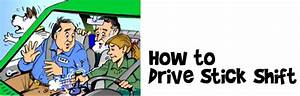 Learn To Drive Stick