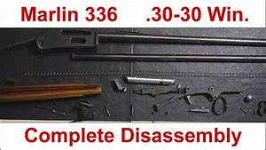 Marlin 336 30-30 Lever Rifle Complete Disassembly