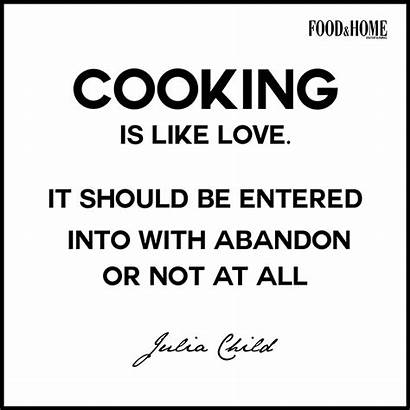 Quotes Cooking Sayings Abandon Words Entered Should