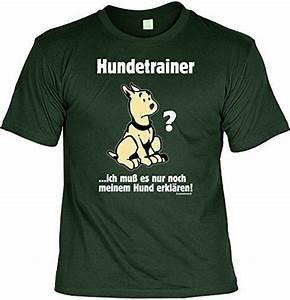 Sprüche Zum Aufhängen : t shirt mit urkunde hundetrainer lustiges spr che shirt als geschenk f r hunde fans mit ~ Sanjose-hotels-ca.com Haus und Dekorationen