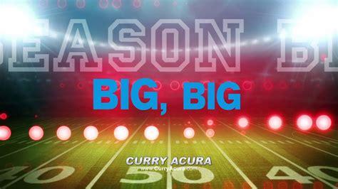Acura Curry by Big Season Blitz Means Big Savings September 2017