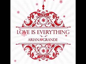 Ariana Grande - Love is Everything - YouTube