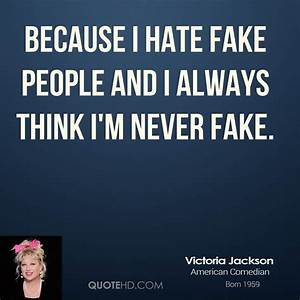 I Hate Fake People Quotes. QuotesGram