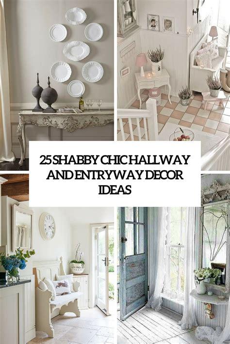 shabby chic hallway decorating ideas hallways entrances archives shelterness