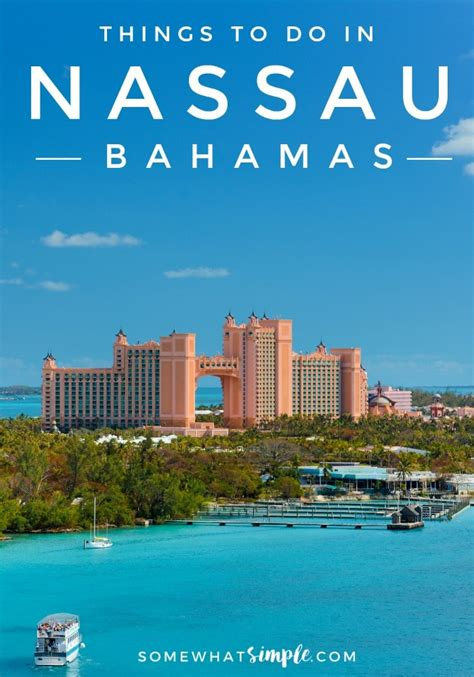 nassau bahamas things to do and things to see somewhat