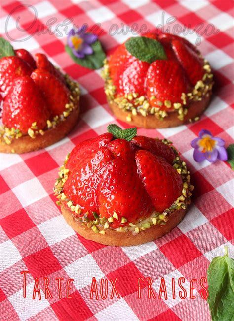 cuisine aux fraises tarte aux fraises recette simple blogs de cuisine