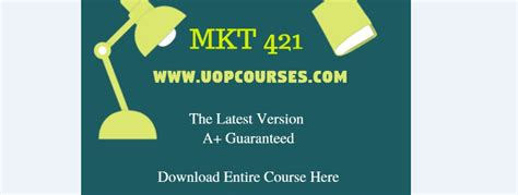 mkt 421 week 5 apply marketing lemonade part 2 uopcourse
