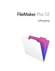 Filemaker Pro 12 Lehrgang