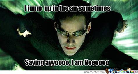 Neo Memes - neo by raptorz meme center