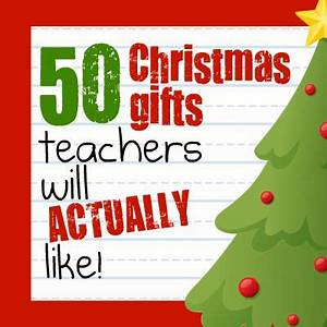 50 Christmas Gifts Teacher Will Actually Like from