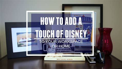 Decorating With Disney Touches