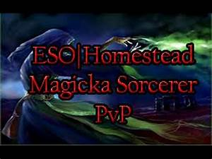 ESO/Homestead Magicka Sorcerer PvP - YouTube