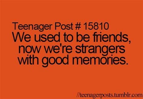 Quotes About Friends Not Being There Anymore