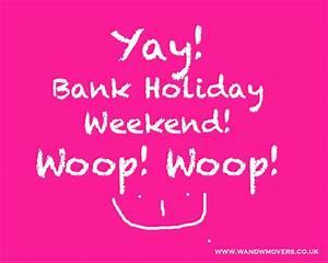 August Bank Holiday | Wandwmovers