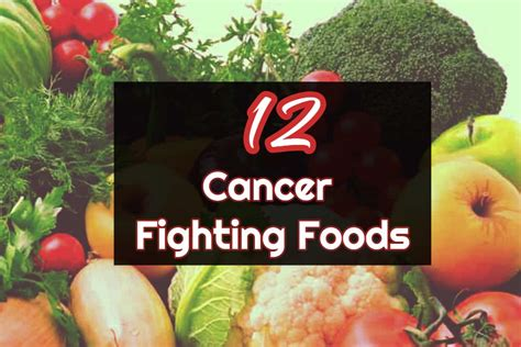 top  cancer fighting foods infographic