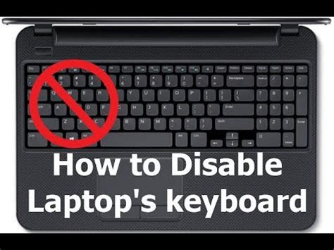 disable  turn  laptops built  keyboard