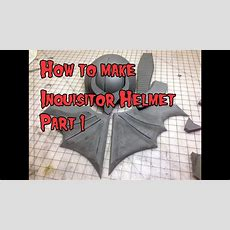 How To Make The Inquisitor Helmet From Foam Part 1 Youtube