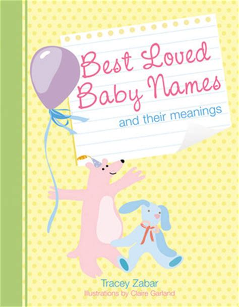 loved baby names   meanings  tracey zabar reviews discussion bookclubs lists