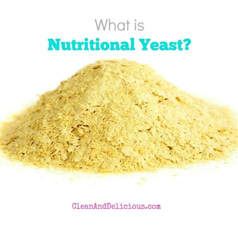 what is nutritional yeast 1000 images about clean eating 101 s on pinterest everything prepping and fennel