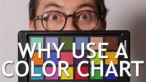 Why Use A Color Chart