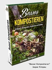 Kompost Anlegen Anleitung : komposthaufen anleitung ~ Watch28wear.com Haus und Dekorationen