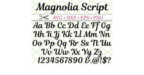 magnolia script svg font cricut silhouette files svg dxf