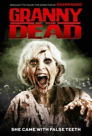 Granny of the Dead 2017 (2017) - Download Movie for mobile ...