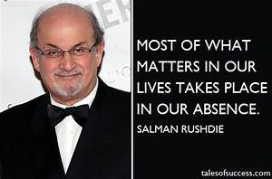SALMAN RUSHDIE QUOTES image quotes at relatably.com