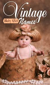 Baby Girl Weight Chart Calculator 25 Most Beautiful Vintage Girl Names For Your Baby