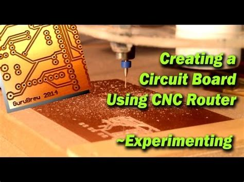 Creating Circuit Board Using Cnc Router Experimenting