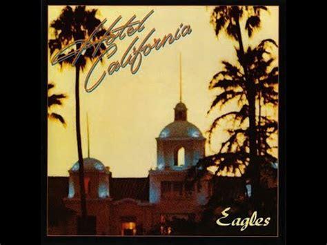 Eagles  Hotel California (lyrics) Youtube