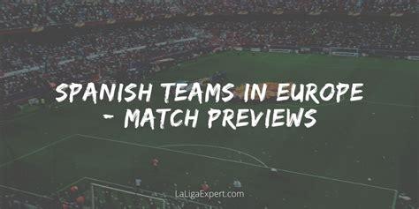 Champions League & Europa League Match Previews - LaLiga ...