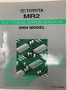2004 Toyota Mr2 Electrical Wiring Diagram Repair Manual