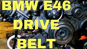 Serpentine Drive Belt Removal In Bmw E46 M52tu  M54 Engine