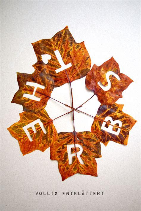 Deko Blätter Herbst by F 252 Nf Minuten Diy Quot Herbst Quot Bl 228 Tter Fee Ist Mein Name