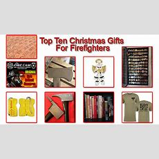 Top Ten Christmas Gifts For Firefighters (2015 Edition)  Fire Critic