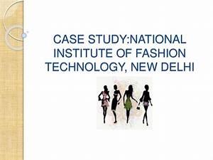 Da Design Mumbai National Institute Of Fashion Technology Nift Delhi