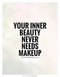 Your inner beau... Inner Beauty Confidence Quotes