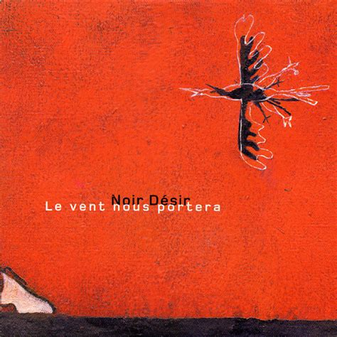 noir d 233 sir le vent nous portera cd at discogs