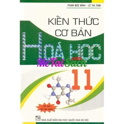 Kien Thuc Co Ban by Kiến Thức Cơ Bản H 243 A Học 11 M 234 Tải S 225 Ch Miễn Ph 237