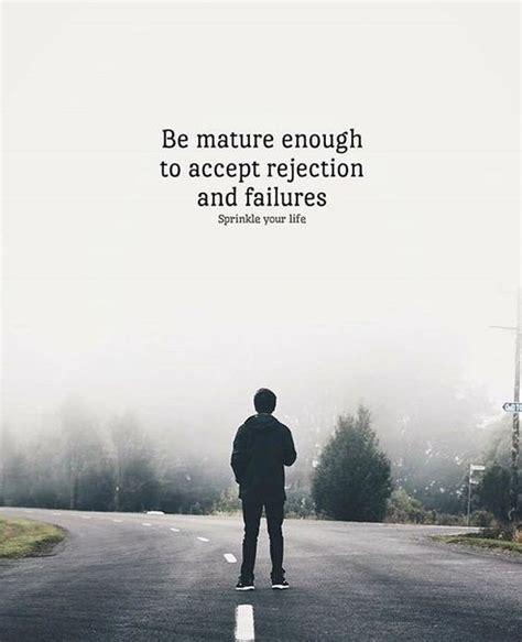 mature   accept rejection  failures pictures