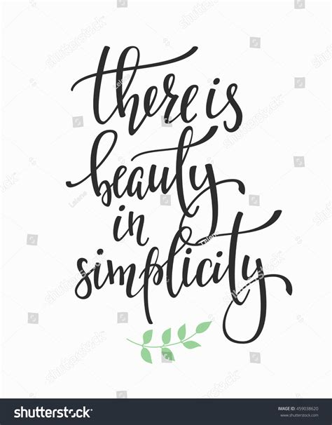 beauty simplicity quote lettering calligraphy stock