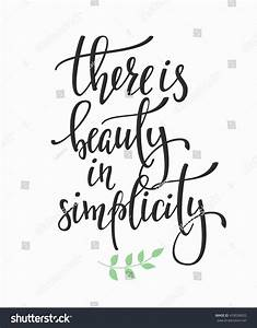 There Beauty Simplicity Quote Lettering Calligraphy Stock ...