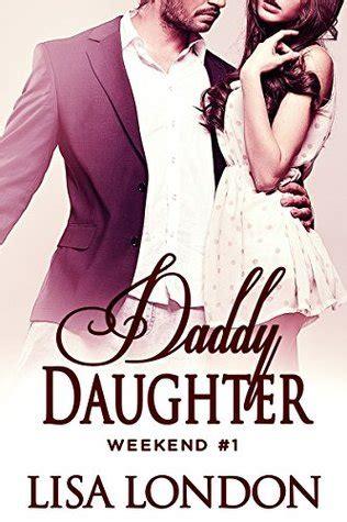 daddy daughter weekend   lisa london