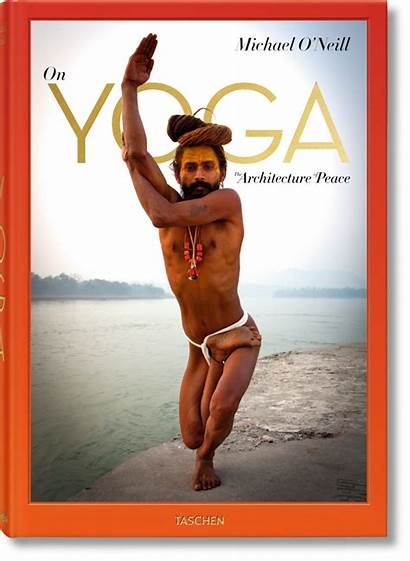 Yoga Michael Peace Neill Architecture Taschen Oneill